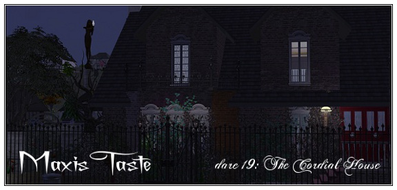 maxis taste dare 19 - the cordial house